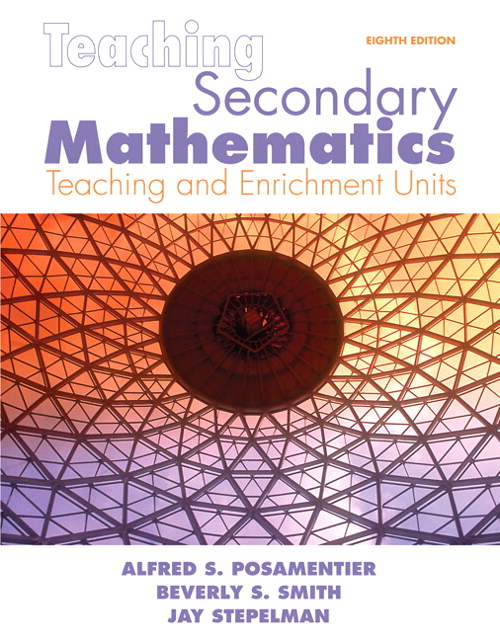 Teaching Secondary Mathematics: Techniques and Enrichment Units, CourseSmart eTextbook, 8th Edition