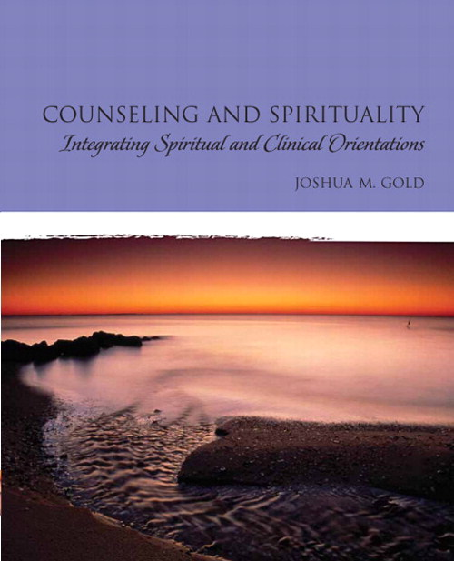 Counseling and Spirituality: Integrating Spiritual and Clinical Orientations, CourseSmart eTextbook