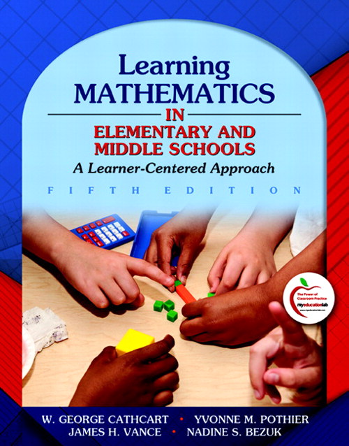 Learning Mathematics in Elementary and Middle Schools: A Learner-Centered Approach, CourseSmart eTextbook, 5th Edition