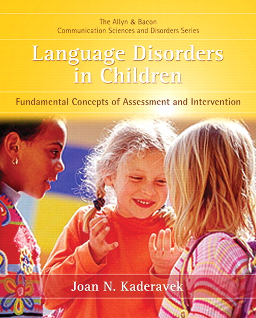 Language Disorders in Children: Fundamental Concepts of Assessment and Intervention, CourseSmart eTextbook