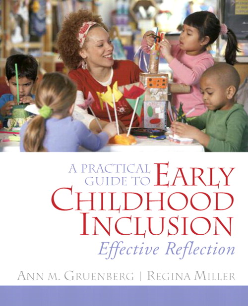 Practical Guide to Early Childhood Inclusion, A: Effective Reflection, CourseSmart eTextbook