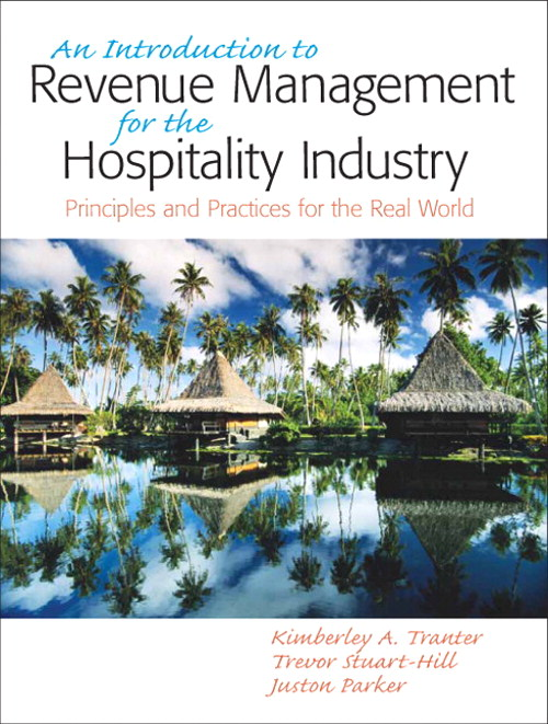 Introduction to Revenue Management for the Hospitality Industry: Principles and Practices for the Real World, An, CourseSmart eTextbook