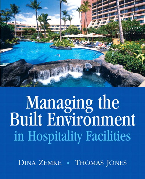 Managing the Built Environment in Hospitality Facilities, CourseSmart eTextbook