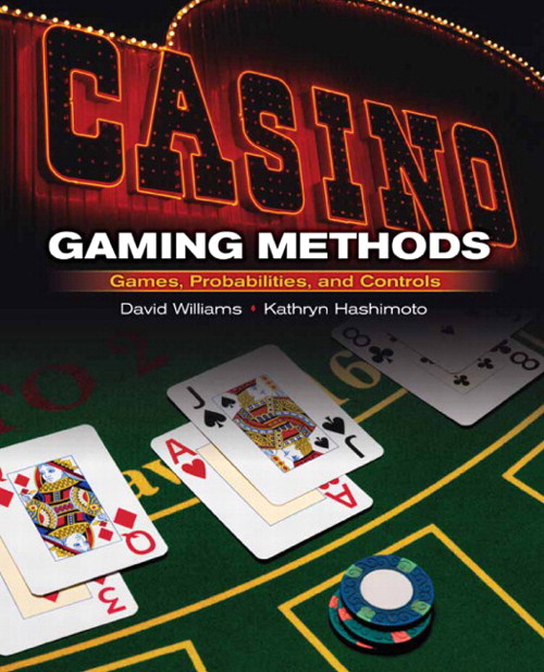Casino Gaming Methods: Games, Probabilities, and Controls, CourseSmart eTextbook