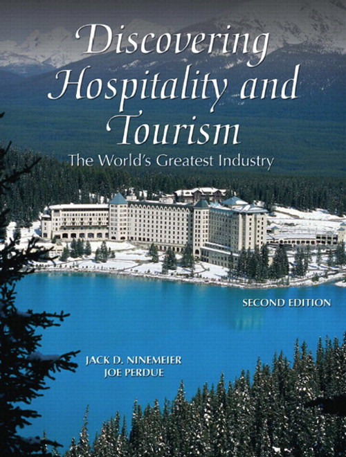 Discovering Hospitality and Tourism: The World's Greatest Industry, CourseSmart eTextbook, 2nd Edition