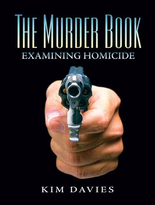 Murder Book: Examining Homicide, CourseSmart eTextbook, The