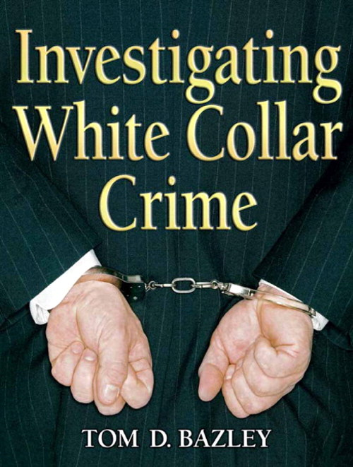 Investigating White Collar Crime, CourseSmart eTextbook