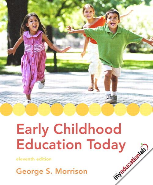 Early Childhood Education Today, 11th Edition