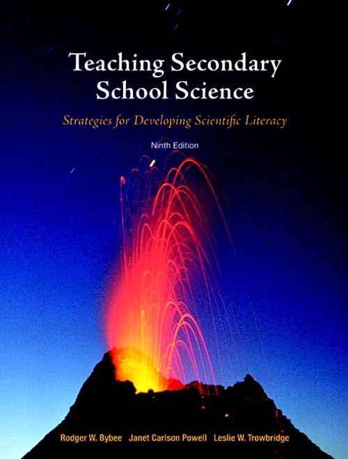 Teaching Secondary School Science: Strategies for Developing Scientific Literacy, CourseSmart eTextbook, 9th Edition