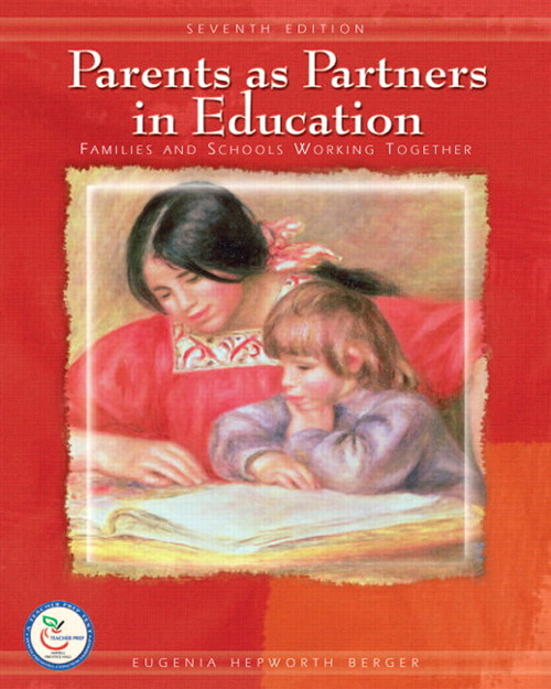 Parents as Partners in Education: Famlies and Schools Working Together, CourseSmart eTextbook, 7th Edition
