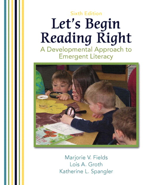 Let's Begin Reading Right: A Developmental Approach to Emergent Literacy, CourseSmart eTextbook, 6th Edition