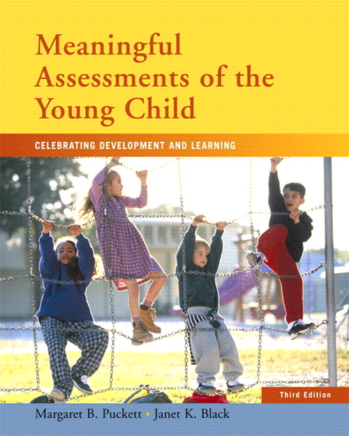Meaningful Assessments of the Young Child: Celebrating Development and Learning, CourseSmart eTextbook, 3rd Edition