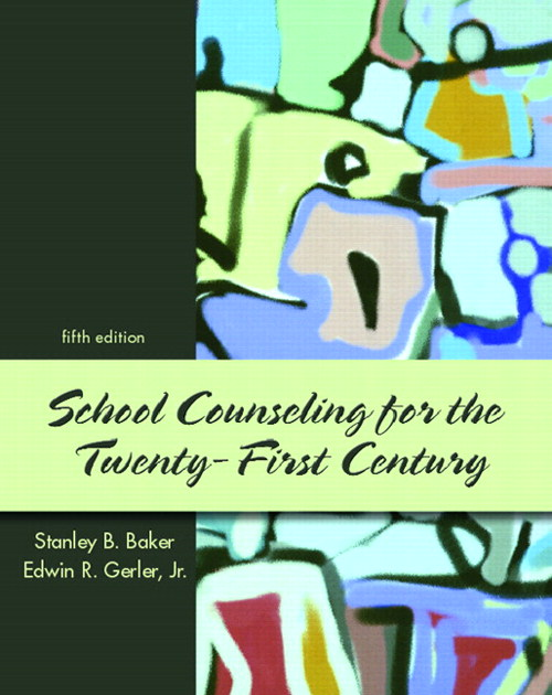 School Counseling for the 21st Century, CourseSmart eTextbook, 5th Edition
