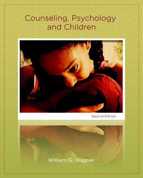 Counseling, Psychology, and Children, CourseSmart eTextbook, 2nd Edition