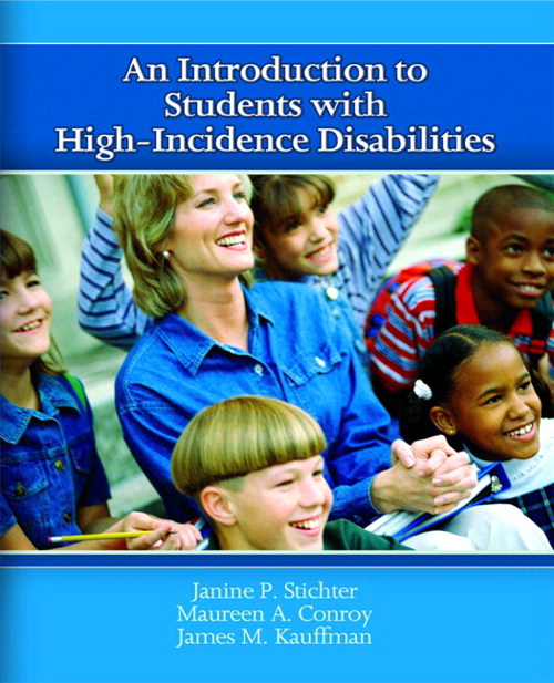 Introduction to Students with High-Incidence Disabilities, An, CourseSmart eTextbook