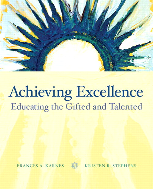 Achieving Excellence: Educating the Gifted and Talented, CourseSmart eTextbook