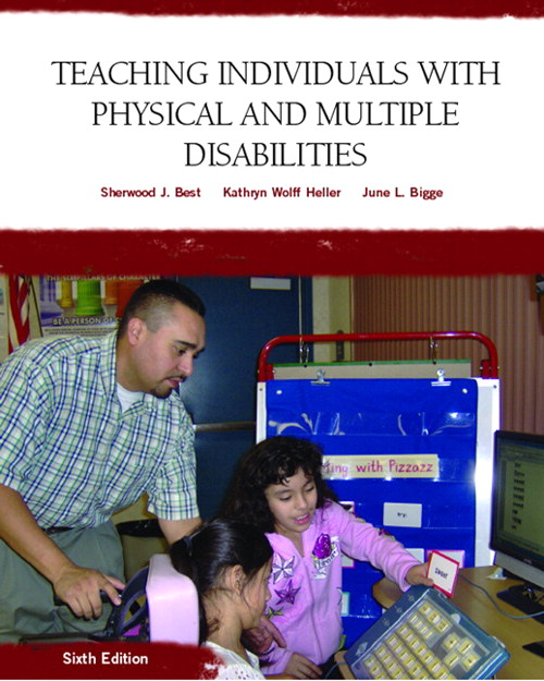Teaching Individuals with Physical or Multiple Disabilities, CourseSmart eTextbook, 6th Edition