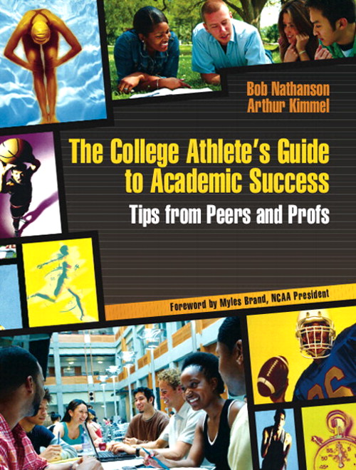 College Athlete's Guide to Academic Success, The: Tips from Peers and Profs, CourseSmart eTextbook