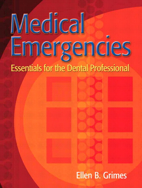 Medical Emergencies: Essentials for the Dental Professional, CourseSmart eTextbook