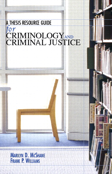 Thesis Resource Guide for Criminology and Criminal Justice, CourseSmart eTextbook