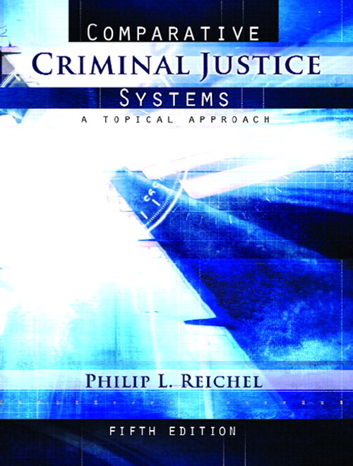 Comparative Criminal Justice Systems: A Topical Approach, CourseSmart eTextbook, 5th Edition