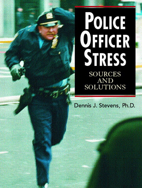 Police Officer Stress: Sources and Solutions, CourseSmart eTextbook