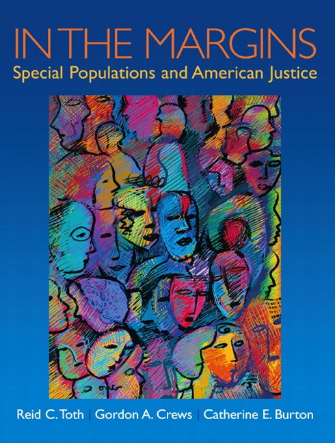 In the Margins: Special Populations and American Justice, CourseSmart eTextbook
