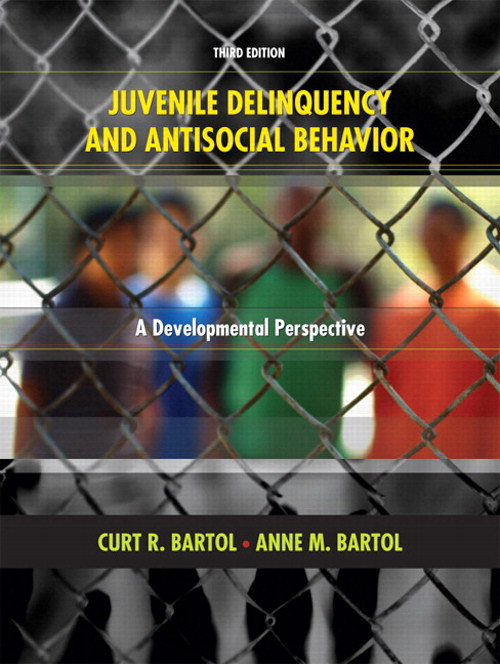 Juvenile Delinquency and Antisocial Behavior: A Developmental Perspective, CourseSmart eTextbook, 3rd Edition