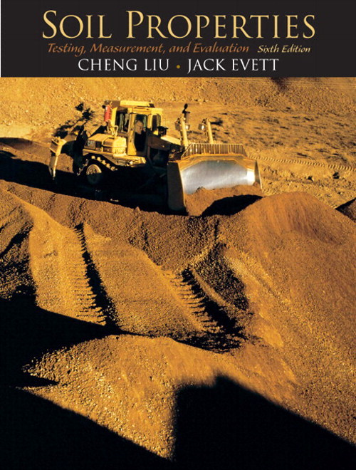 Soil Properties: Testing, Measurement, and Evaluation, CourseSmart eTextbook, 6th Edition