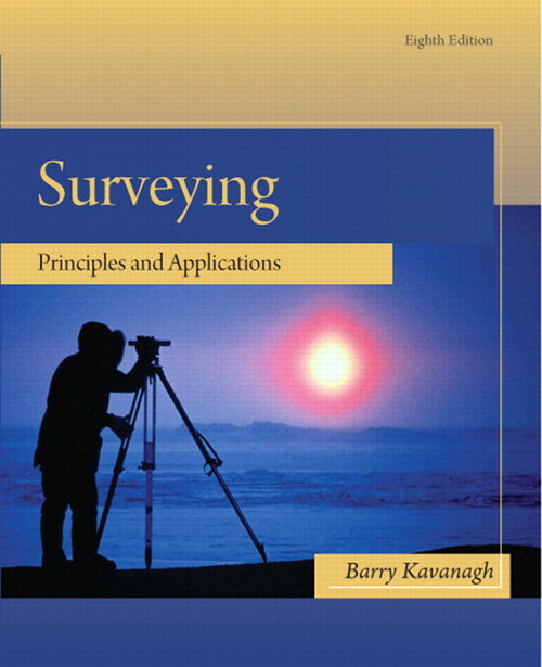 Surveying: Principles and Applications, CourseSmart eTextbook, 8th Edition