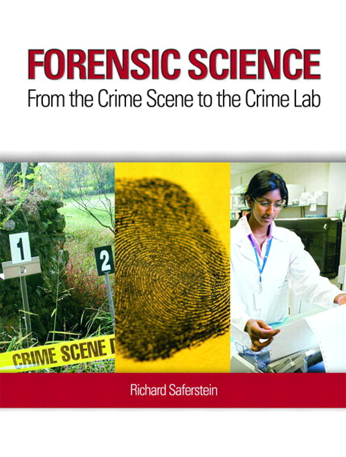 Forensic Science: From the Crime Scene to the Crime Lab, CourseSmart eTextbook