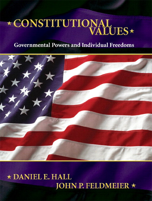 Constitutional Values: Governmental Power and Individual Freedoms, CourseSmart eTextbook