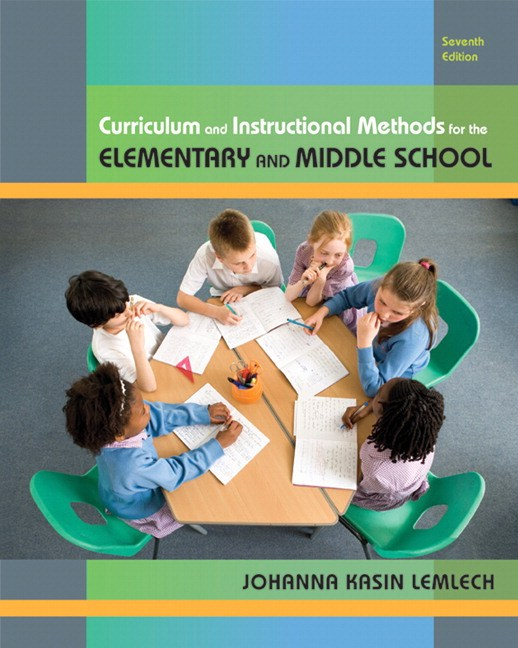 Curriculum and Instructional Methods for Elementary and Middle School, CourseSmart eTextbook, 7th Edition