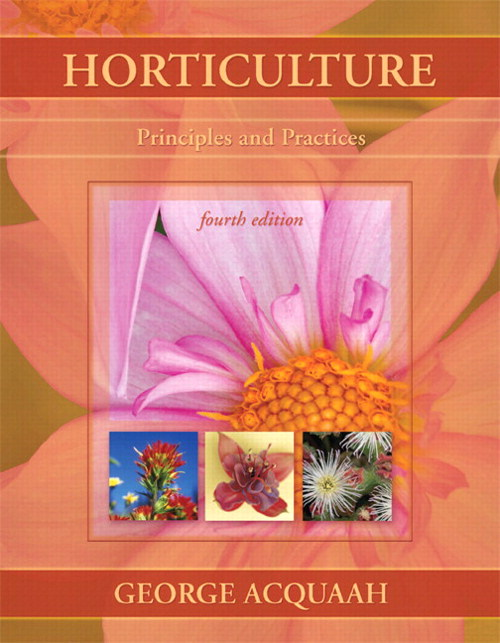 Horticulture: Principles and Practices,  CourseSmart eTextbook, 4th Edition