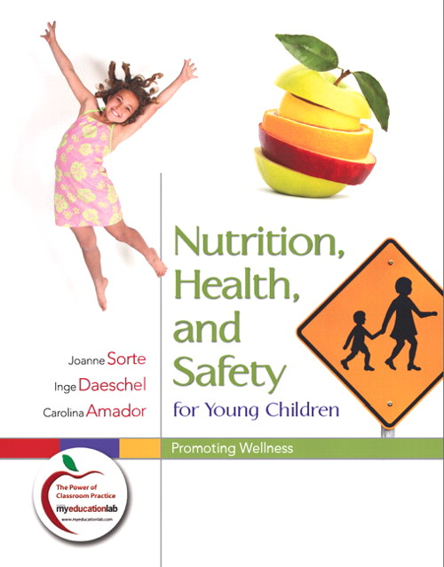 Nutrition, Health, and Safety for Young Children: Promoting Wellness, CourseSmart eTextbook