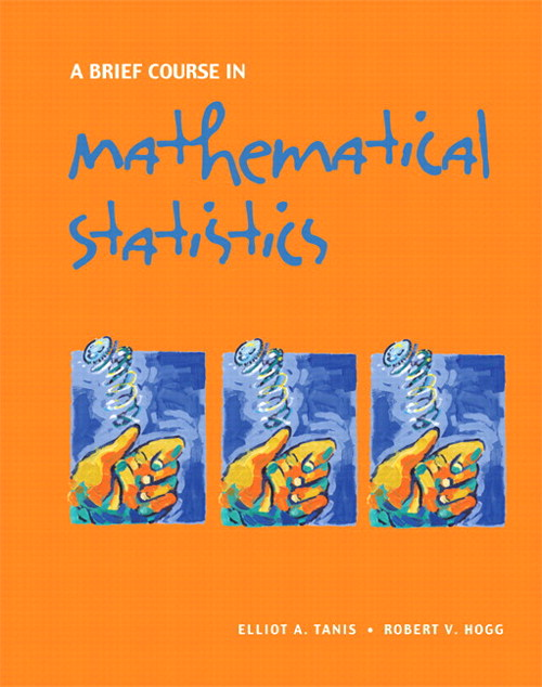 Brief Course in Mathematical Statistics, A, CourseSmart eTextbook
