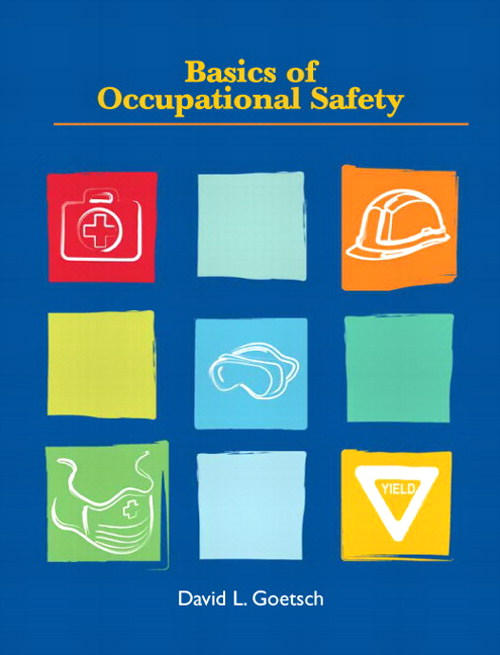 Basics of Occupational Safety, CourseSmart eTextbook