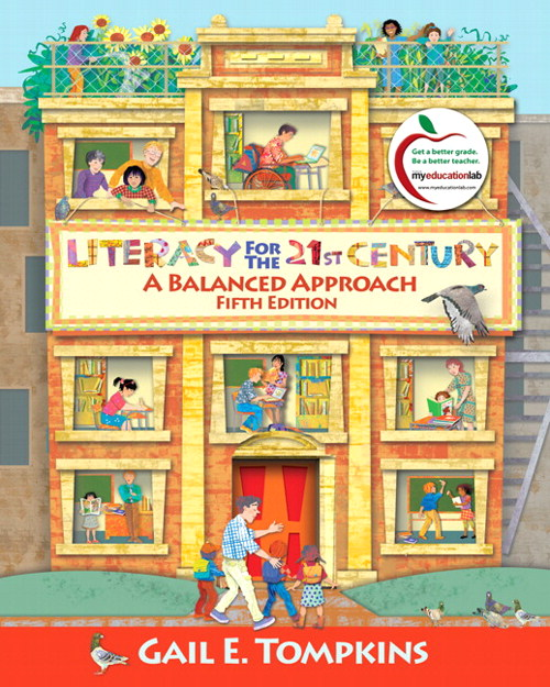 Literacy for the 21st Century: A Balanced Approach, 5th Edition