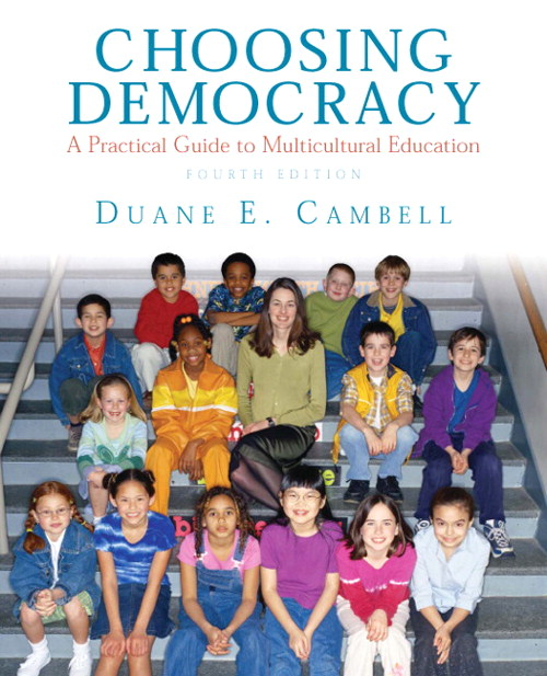 Choosing Democracy: A Practical Guide to Multicultural Education, CourseSmart eTextbook, 4th Edition