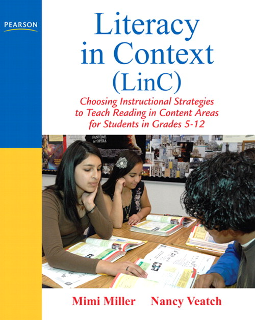 Literacy in Context (LinC): Choosing Instructional Strategies to Teach Reading in Content Areas for Students Grades 5-12, CourseSmart eTextbook
