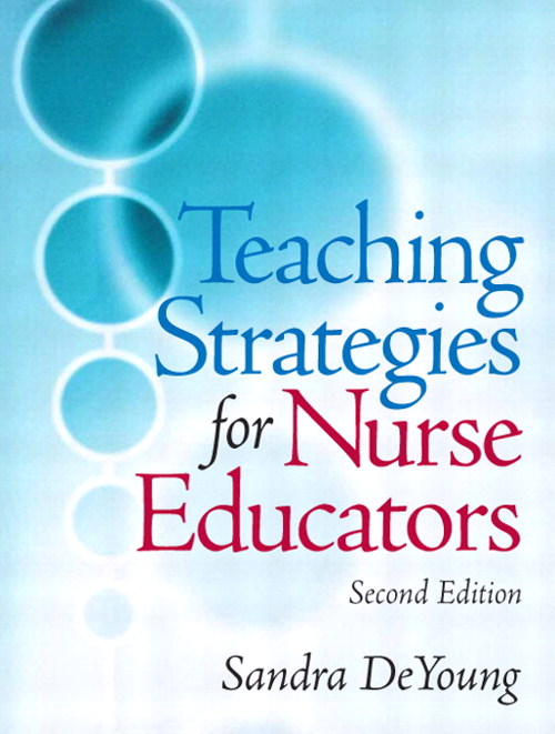 Teaching Strategies for Nurse Educators, CourseSmart eTextbook, 2nd Edition