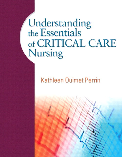 Understanding the Essentials of Critical Care Nursing, CourseSmart eTextbook