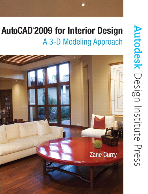 AutoCAD 2009 for Interior Design: A 3D Modeling Approach, CourseSmart eTextbook