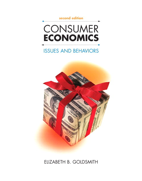 Consumer Economics: Issues and Behaviors, CourseSmart eTextbook, 2nd Edition