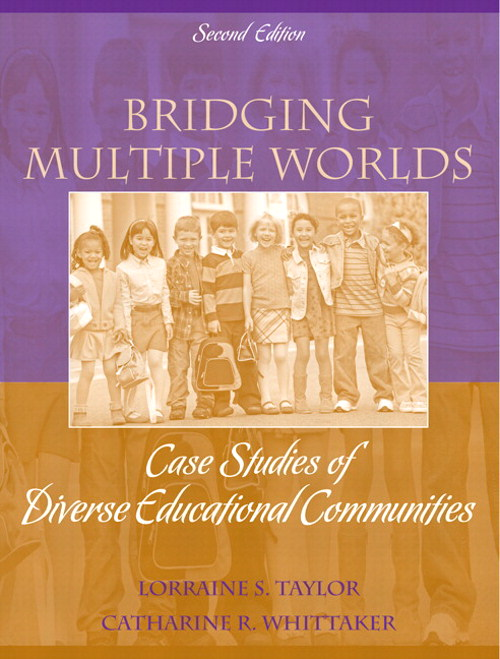 Bridging Multiple Worlds: Case Studies of Diverse Educational Communities, CourseSmart eTextbook, 2nd Edition