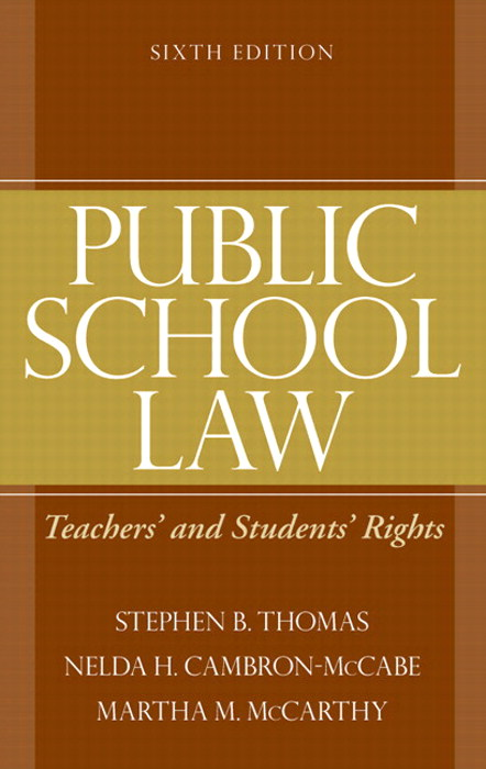 Public School Law: Teachers' and Students' Rights, CourseSmart eTextbook, 6th Edition