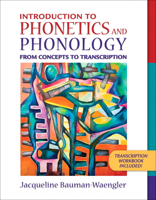 Introduction to Phonetics and Phonology: From Concepts to Transcription, CourseSmart eTextbook