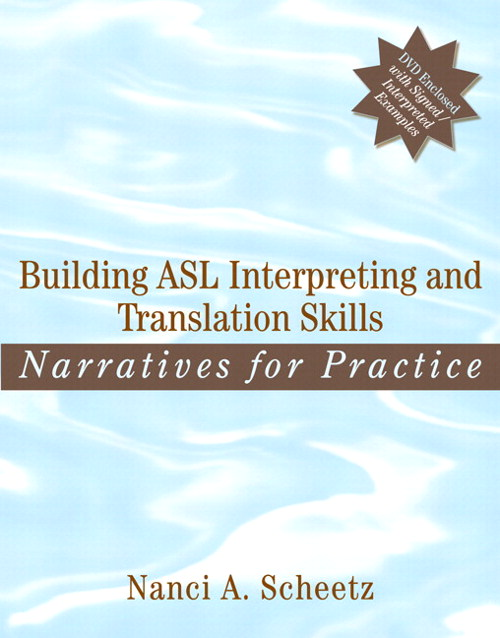 Building ASL Interpreting and Translation Skills: Narratives for Practice, CourseSmart eTextbook