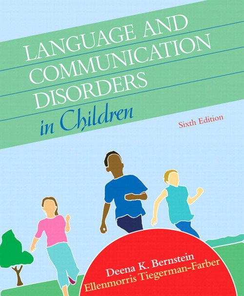 Language and Communication Disorders in Children, CourseSmart eTextbook, 6th Edition