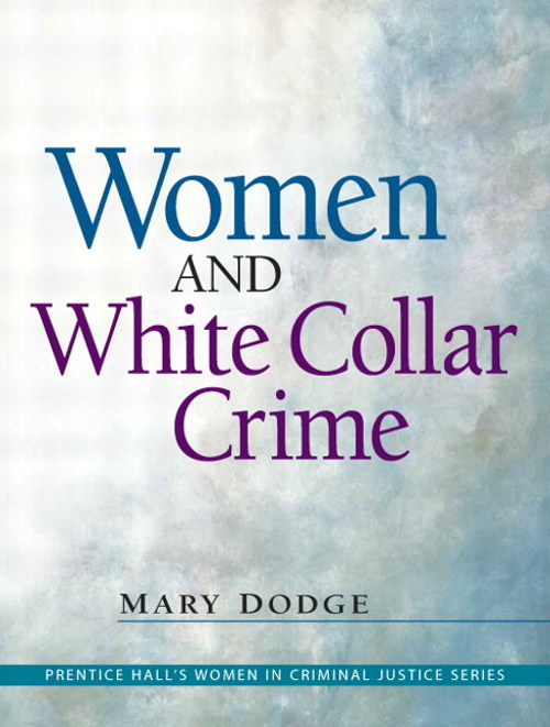 Women and White Collar Crime, CourseSmart eTextbook